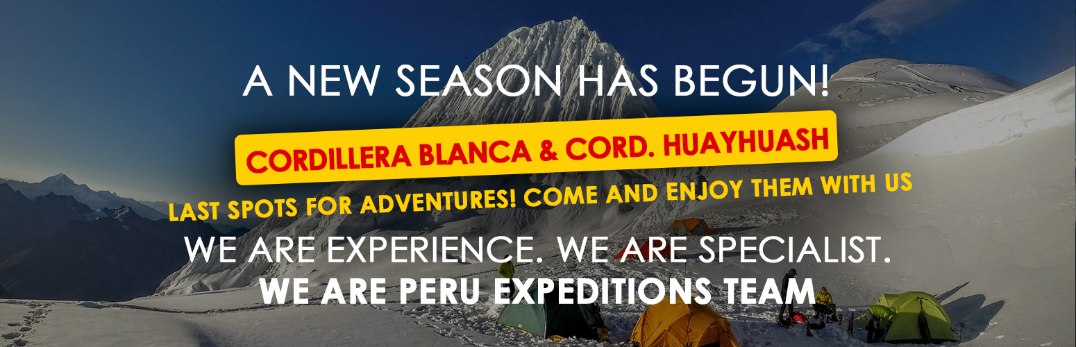 AT PERU EXPEDITIONS: Top tours in the Cordillera Blanca, Cordillera Huayhuash, Inca Culture, Inca trail to Machu Picchu and much more! 2018