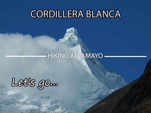 Hiking Nevado Alpamayo Trekking